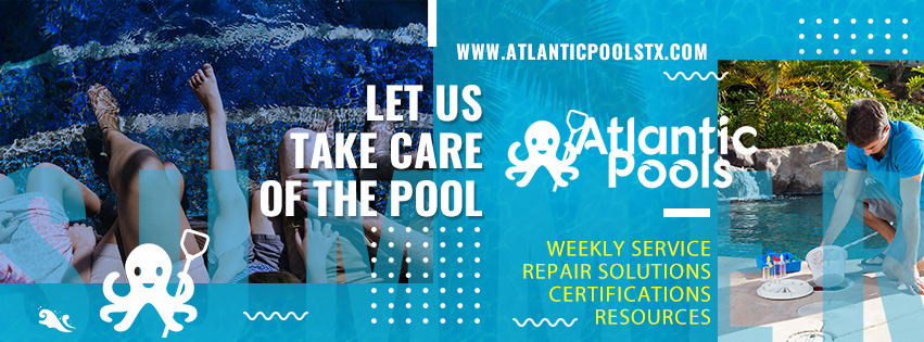 Atlantic Pools Houston Pool Service Official Facebook Banner Image